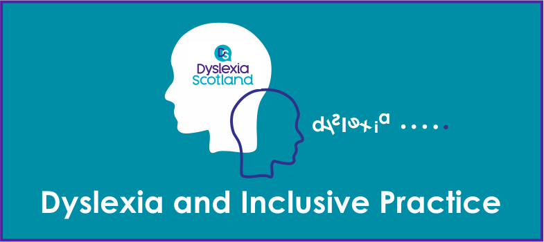 Supporting Dyslexia, Inclusive Practice and Literacy