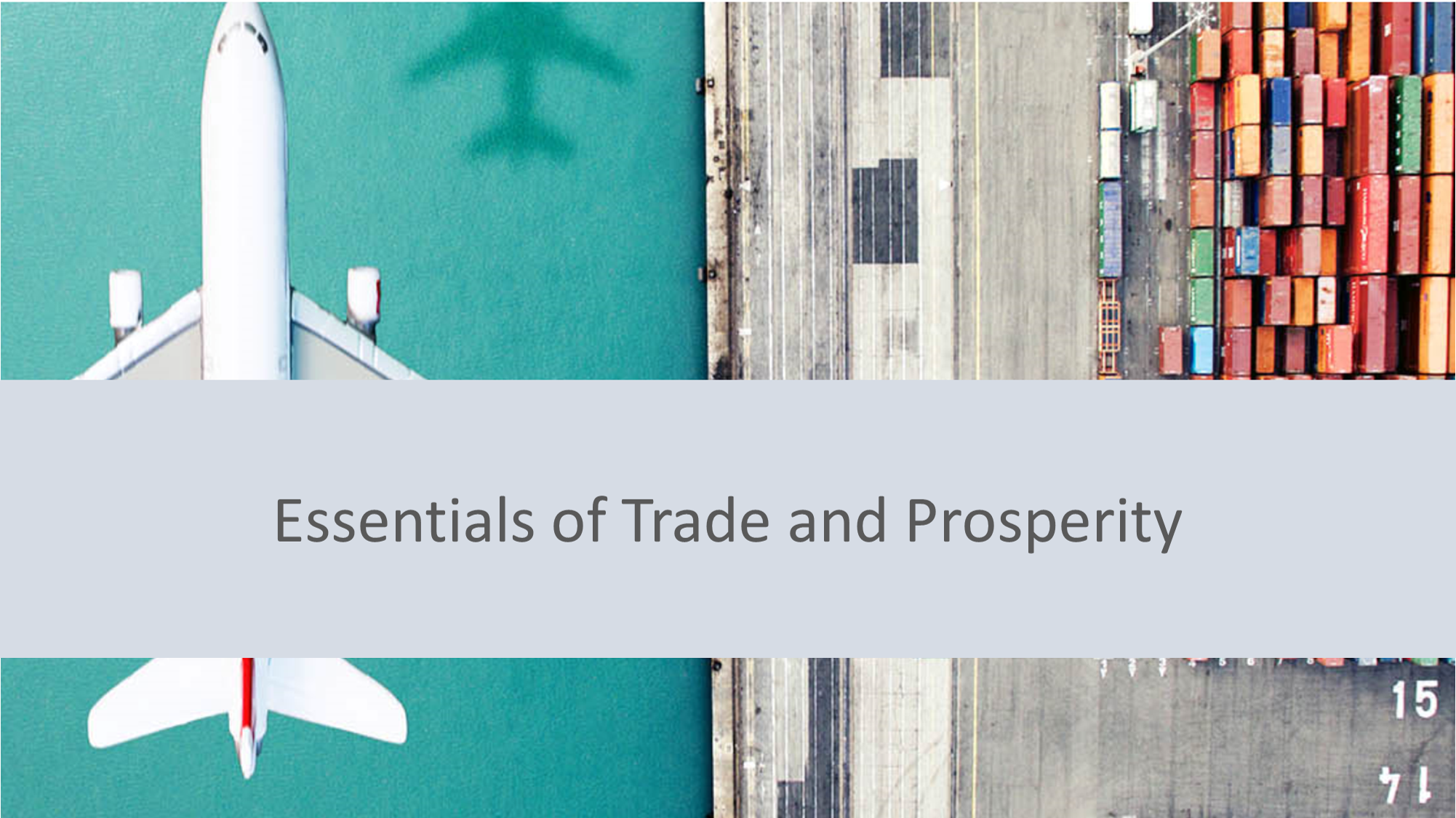 Essentials of Trade and Prosperity