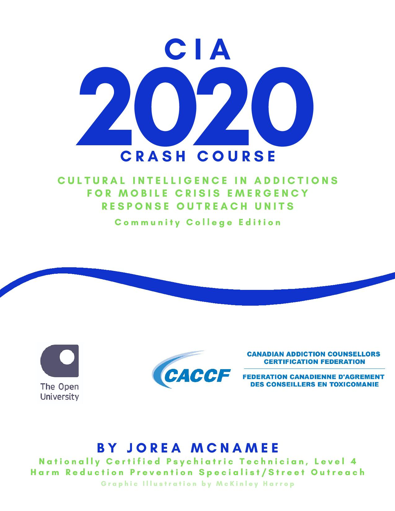 Cultural Intelligence in Addictions Boot Camp 2020: Case Aide Training - CAACF Accredited