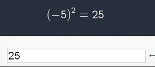 Calculator screen showing opening parenthesis minus 5 closing parenthesis cubed or squared equals 25