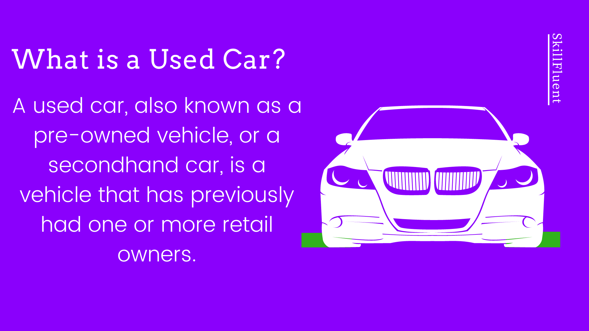 A used car, also known as a pre-owned vehicle, or a secondhand car, is a vehicle that has previously had one or more retail owners.