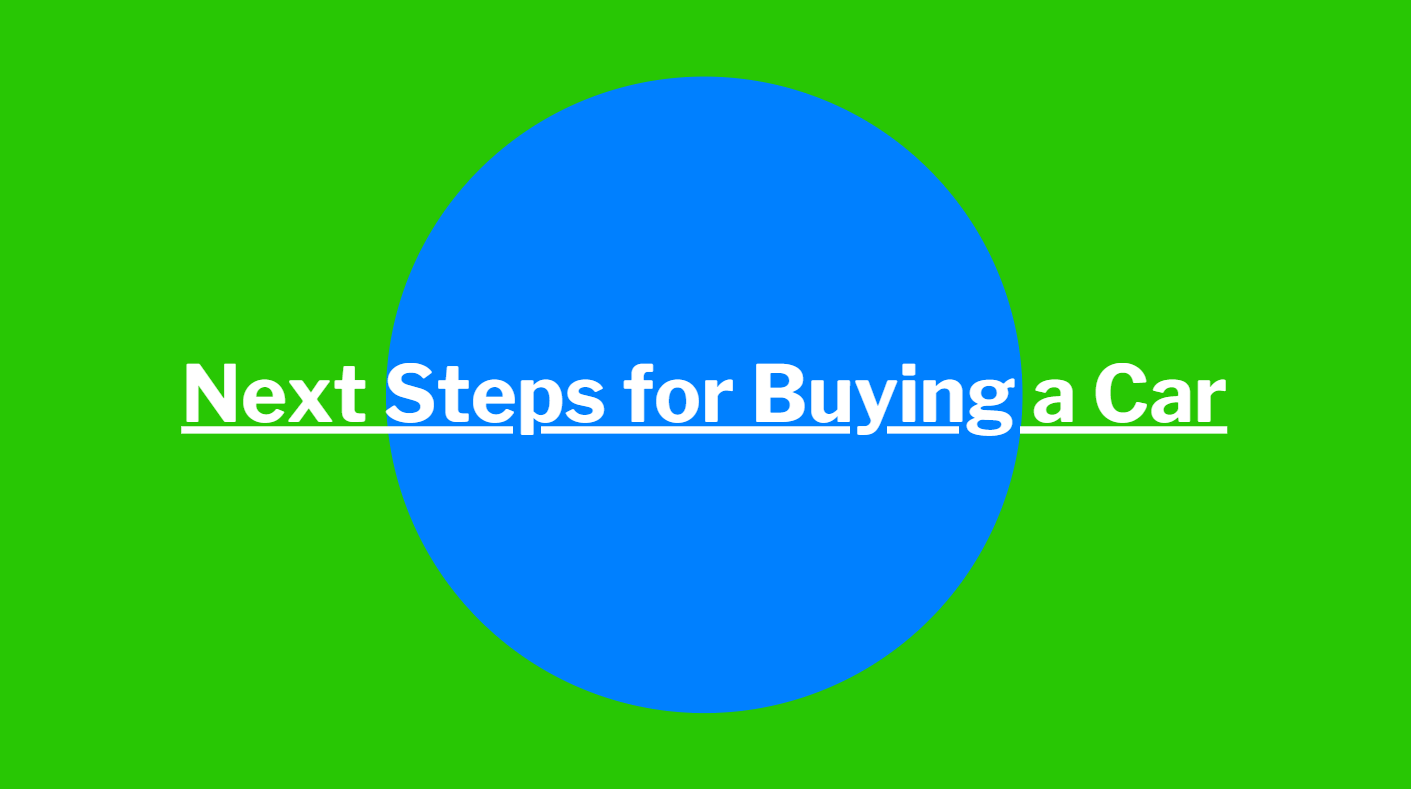 Next Steps for Buying a Car