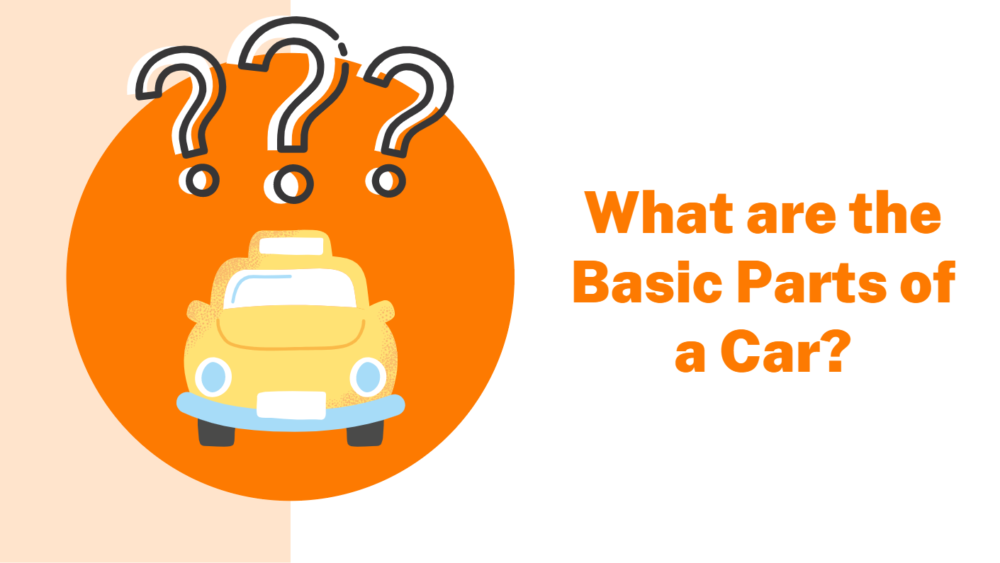 What are the Basic Parts of a Car?