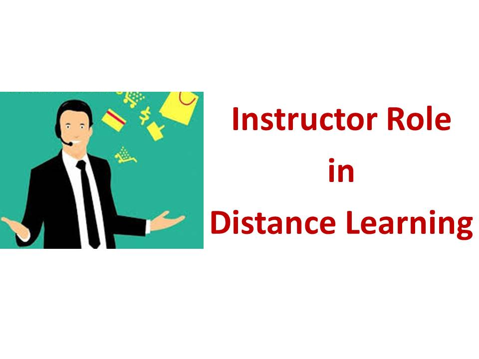 Instructor role in distance learning